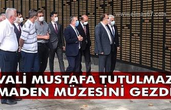 Vali Mustafa Tutulmaz Maden Müzesini gezdi.