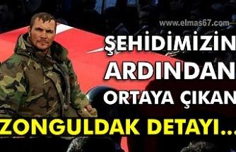 Şehidimizin ardından ortaya çıkan Zonguldak detayı...