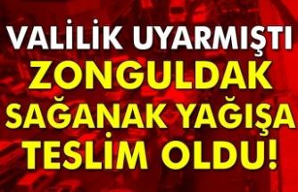 Zonguldak sağanak yağışa teslim oldu!
