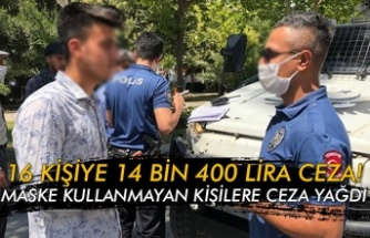 Maske kullanmayan kişilere ceza yağdı... 16 kişiye 14 bin 400 lira ceza kesildi