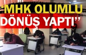 """""""MHK OLUMLU DÖNÜŞ YAPTI"""""""