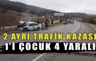 2 ayrı trafik kazası 1'i çocuk 4 yaralı