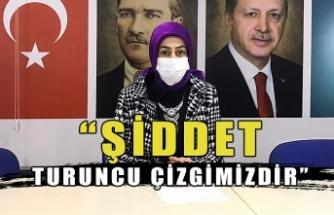 """""""ŞİDDET TURUNCU ÇİZGİMİZDİR"""""""