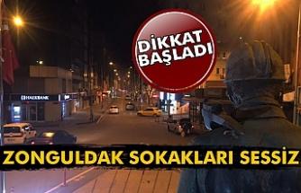 Zonguldak sokakları sessizliğe büründü
