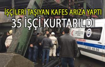 İşçileri taşıyan kafes arıza yaptı 35 işçi kurtarıldı