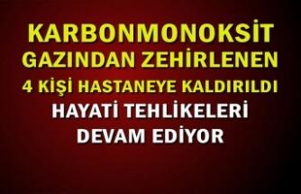 Karabonmonoksit gazından etkilenen 4 kişilik aile hastaneye kaldırıldı