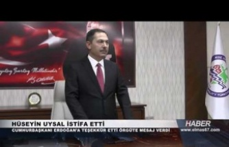 Hüseyin Uysal istifa etti...