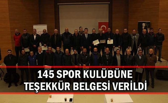 145 spor kulübüne teşekkür belgesi verildi