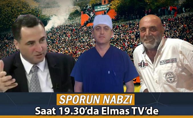 Sporun Nabzı Elmas TV'de atıyor