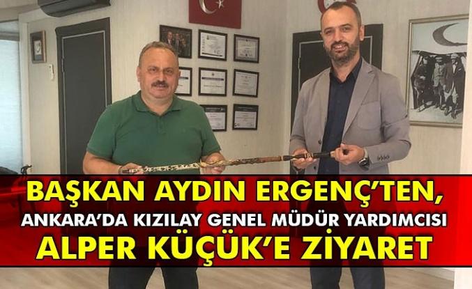 Başkan Aydın Ergenç'ten, Ankara'da Kızılay Genel Müdür Yardımcısı Alper Küçük'e ziyaret