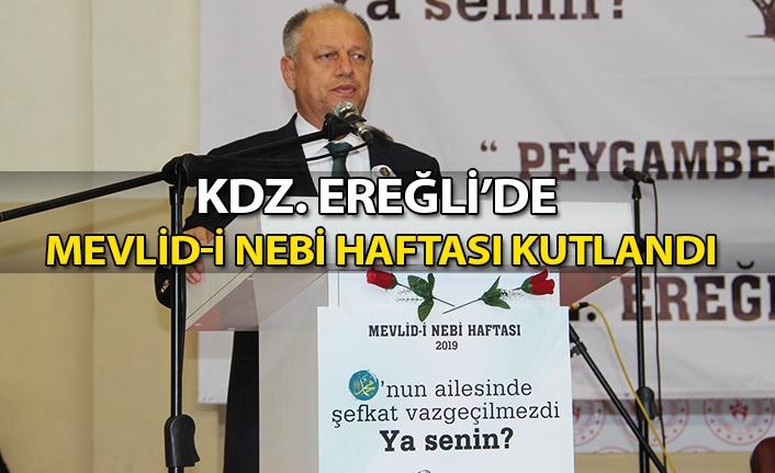 Kdz. Ereğli'de Mevlid-i Nebi Haftası kutlandı