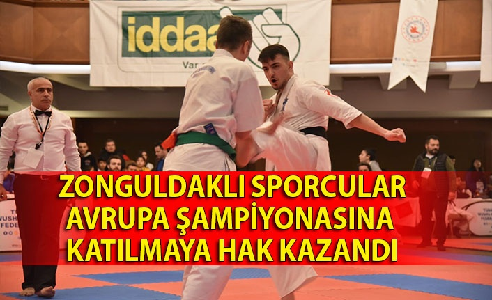 Zonguldaklı sporcular Avrupa Şampiyonasına katılmaya hak kazandı