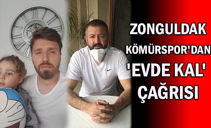 Zonguldak Kömürspor'dan 'evde kal' çağrısı
