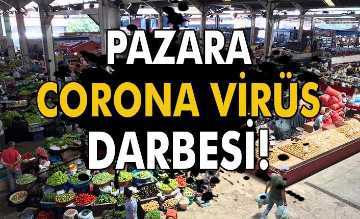 Pazara corona virüs darbesi!