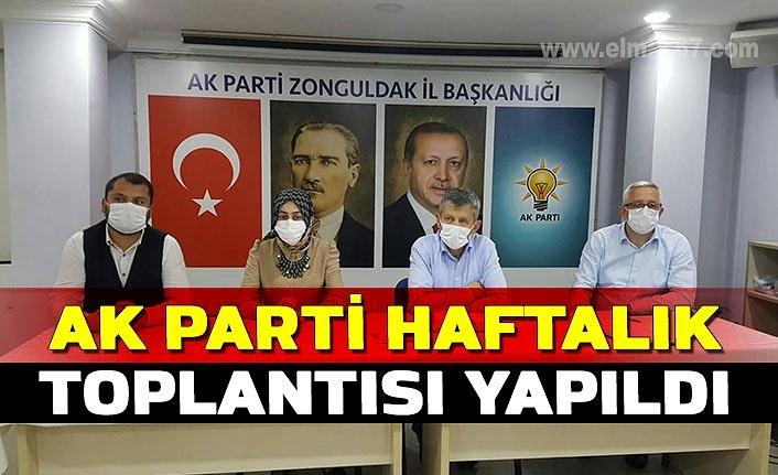 AK Parti Haftalık Toplantısı yapıldı