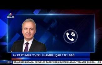 Ak Parti Milletvekili Hamdi Uçar telefon bağlantısı