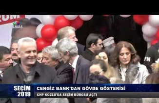 CHP Kozlu Seçim Ofisi Cengiz Bank'tan Gövde Gösterisi