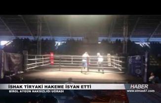 İshak Tiryaki hakeme isyan etti...